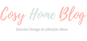 Cosy Home: Interiors and Lifestyle Blog run by Rachel Newcombe